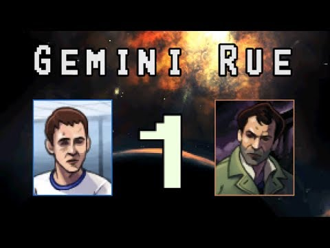 Gemini Rue [1] - Searching For Someone