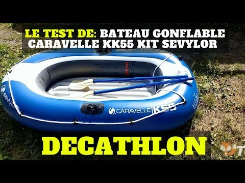le test de bateau gonflable caravelle kk55 sevylor decathlon youtube. Black Bedroom Furniture Sets. Home Design Ideas