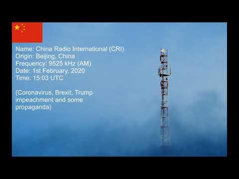 China Radio International talks about Coronavirus and Brexit (9525 kHz) on 1st February, 2020.