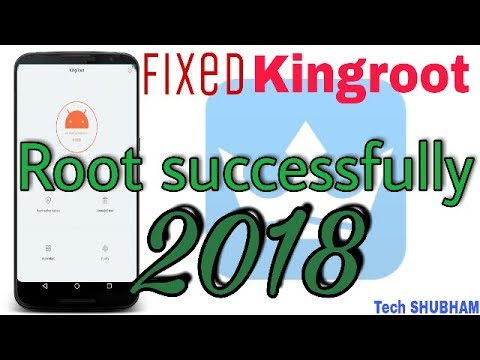 [Fix] Kingroot not working 2018