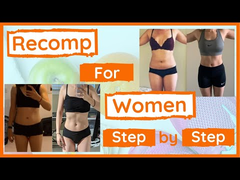 Body Recomposition For Women (Step by Step at each stage)