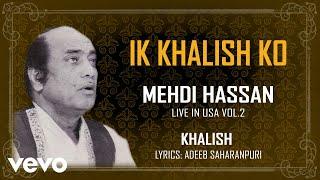 Ik Khalish Ko - Khalish (Live in USA, Vol. 2) | Mehdi Hassan | Official Audio Song