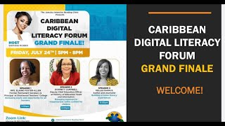 Caribbean Digital Literacy Forum Series 5 with Miss Dorrett Campbell and Host: Santana Morris