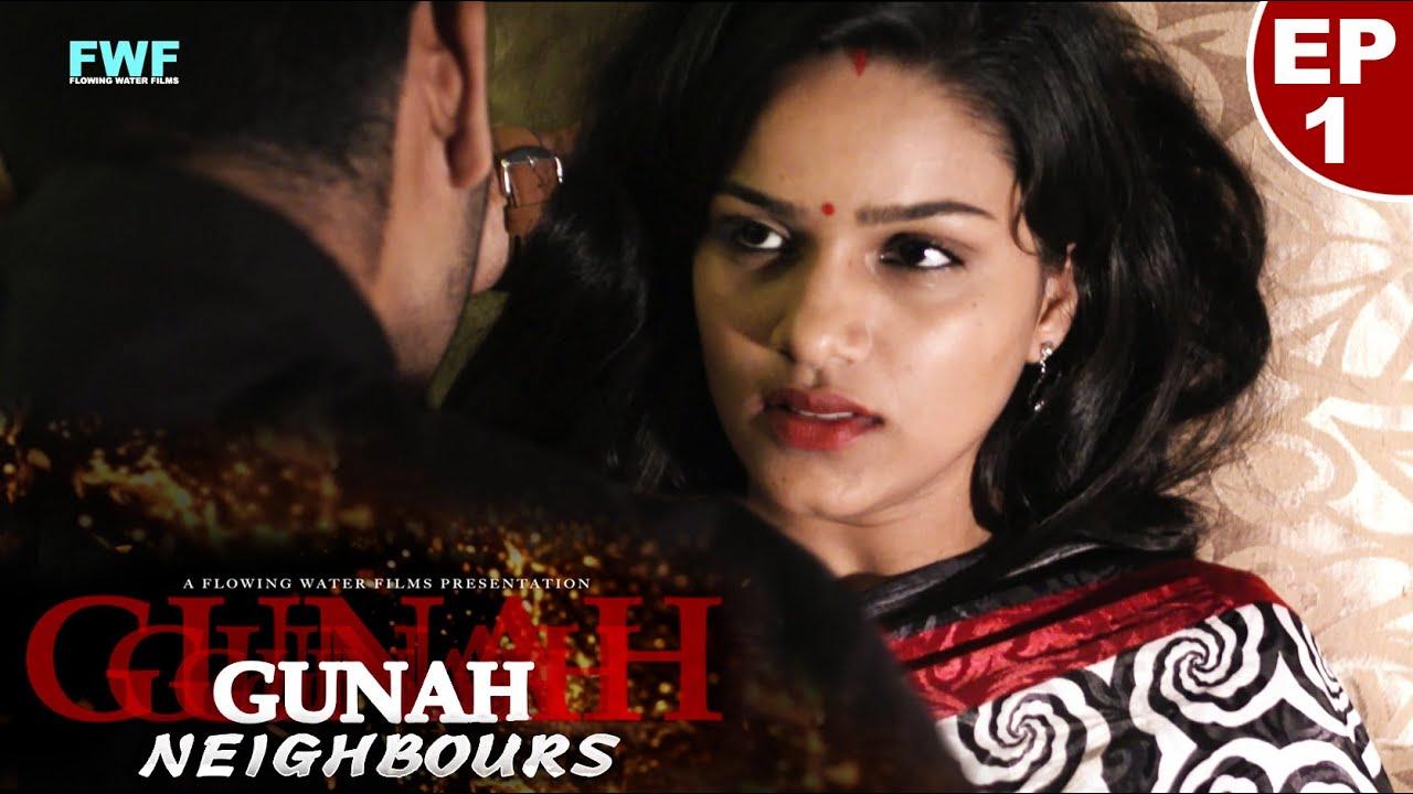 पड़ोसी - गुनाह - एपिसोड ०१ | Bollywood Hardcore