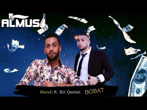 Mandi ft. Eri Qerimi - Bobat (Official Lyrics Video)