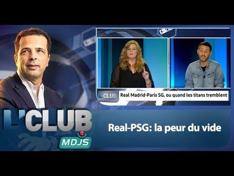 L'Club: Real-PSG: la peur du vide