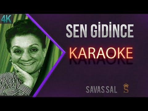 Sen Gidince Bak Neler Oldu Karaoke 4k