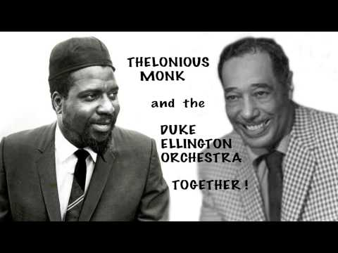Thelonious Monk plays with Duke Ellington Orchestra