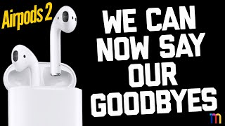 Apple KILLED AirPods 2 Dreams