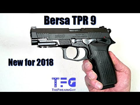 Bersa TPR 9 - New for 2018 - TheFireArmGuy