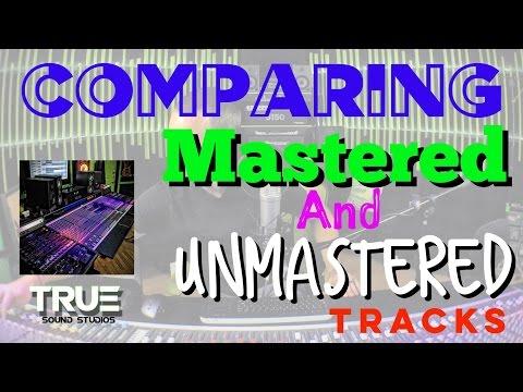 Comparing UNMASTERED & MASTERED Tracks