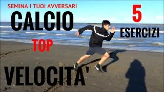 Video VELOCITA' - CALCIO - TOP 5 ESERCIZI download MP3, 3GP, MP4, WEBM, AVI, FLV Juli 2018