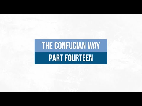 The Confucian Way 14: The Mandate of Heaven and Confucius