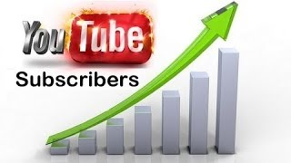 How to get a lot of subscribers on youtube daily