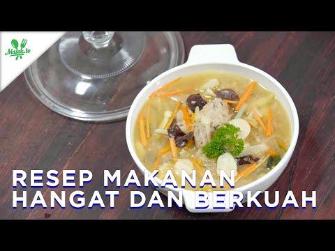 Resep Makanan Hangat dan Berkuah