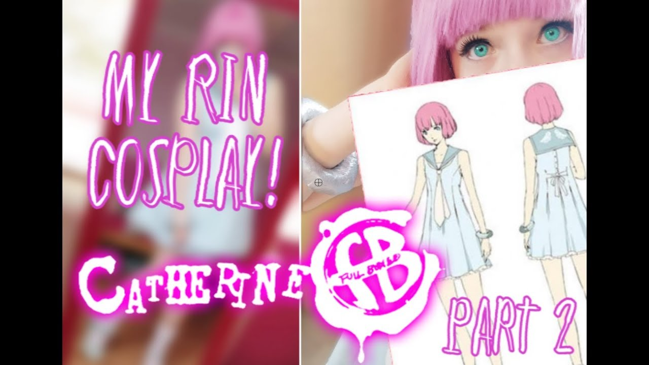 My Rin Catherine Full Body Cosplay Part 2 2 Kappukekiii Youtube Ps4/ps vita remake which will add additional episodes for catherine and katherine, new anime movies and events as well as a third catherine named rin. my rin catherine full body cosplay
