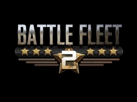 Let's Try Battle Fleet 2 - Gameplay Epsiode 1