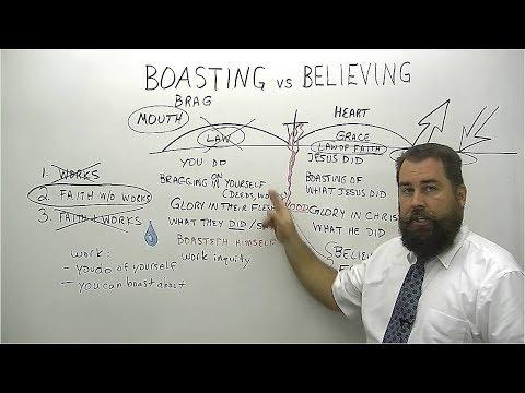 Boasting vs Believing
