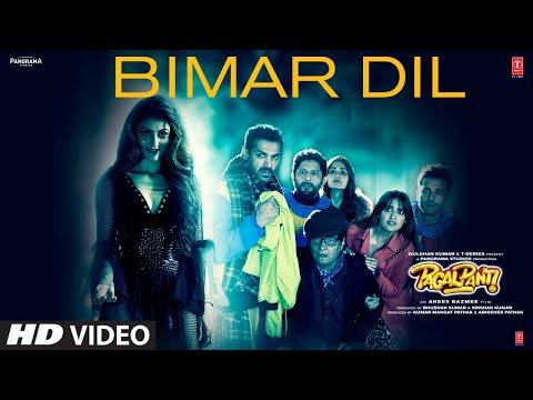 Bimar Dil Video Song - Pagalpanti