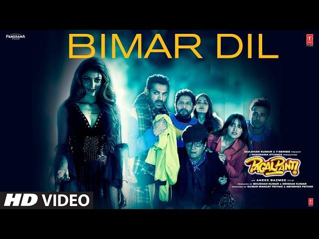 Bimar Dil | Pagalpanti | Urvashi, John, Arshad, Ileana, Pulkit, Kriti |Asees K, Jubin N, Tanishk B