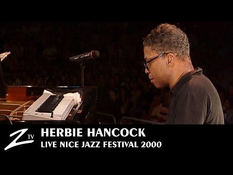 Herbie Hancock - Nice Jazz Festival 2000 LIVE HD