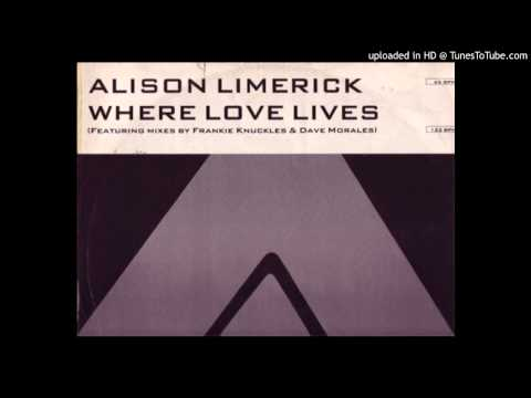 Alison Limerick~Where Love Lives [Frankie Knuckles Classic Mix]