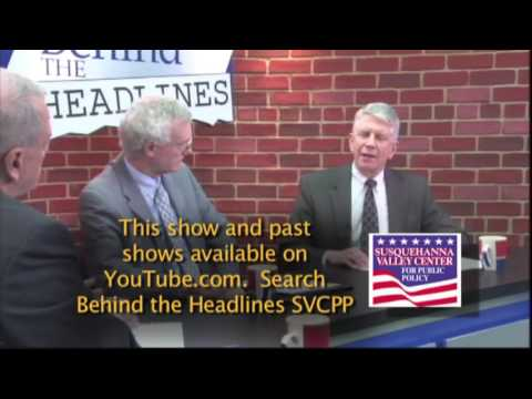 Behind the Headlines Feb 27, 2017 Susquehanna Valley Center for Public Policy
