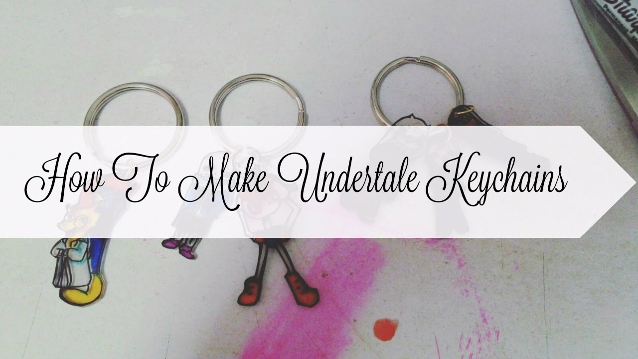 Diy How To Make An Undertale Keychain D Read The Desc For Questions Answered You