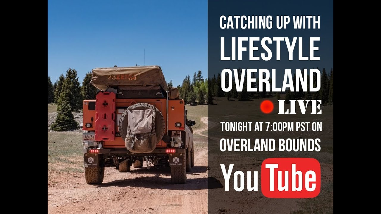 Live: Lifestyle Overland - Deciding to Live on the Road Full
