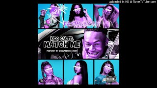 Download Rico Cartel - MATCH ME (Slowed) Mp3 and Videos