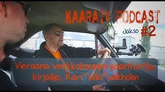 """KaaraTV Podcast #2 - vieraana verkkokaupan käsikirjan 2019 kirjoittanut Kari """"Wiki"""" Wikholm"""