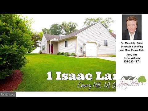 1 ISAAC LANE, CHERRY HILL, NJ Presented By Jerry Mac.