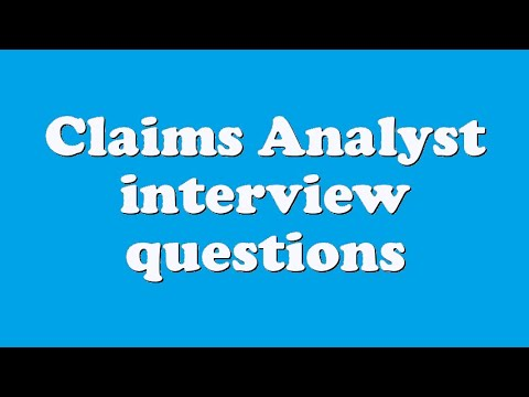 Claims Analyst interview questions