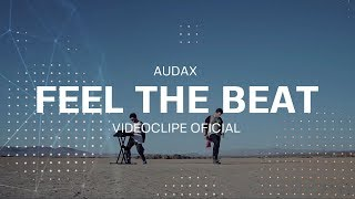Смотреть клип Audax Ft. Dubeat - Feel The Beat
