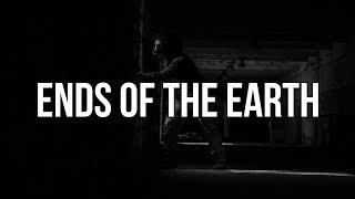 637godwin - Ends of the Earth [Lyrics]