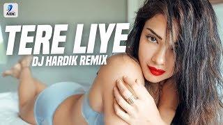 Tere Liye Remix DJ Hardik Mp3 Song Download