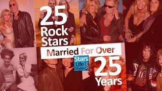 25 Rock Stars And Wives Married For Over 25 Years | Rockstar Then And Now | Celebrity Couples