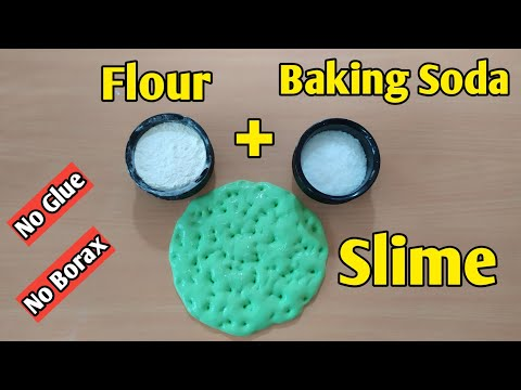 How To Make Slime Without Glue Or Borax l How To Make Slime With Flour and Baking Soda l No Glue