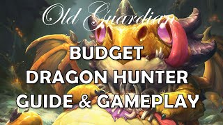 Budget Dragon Hunter deck guide and gameplay (Hearthstone Ashes of Outland)