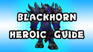 Warmaster Blackhorn 10 Man Heroic Dragon Soul Guide - FATBOSS