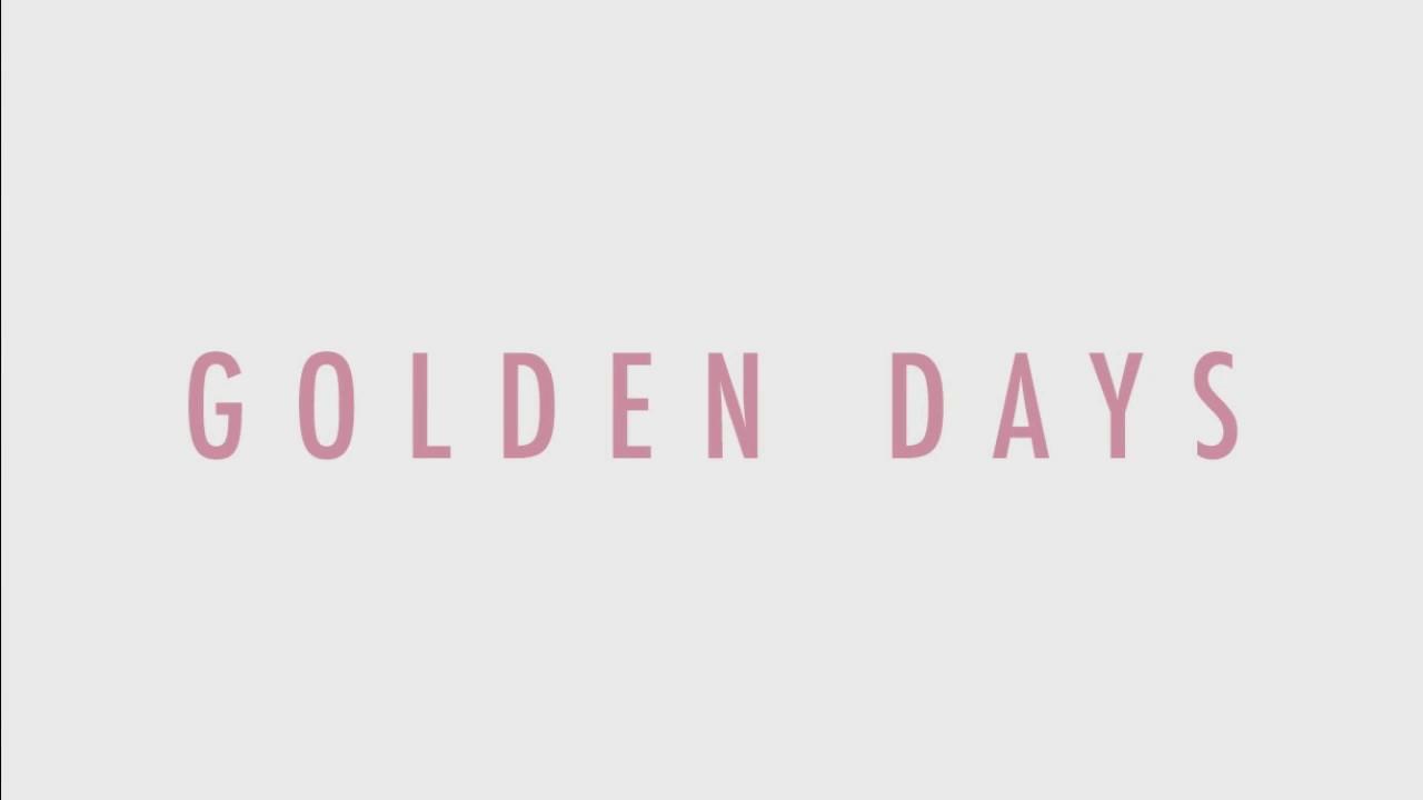 Whitney - Golden Days (Lyrics) - YouTube