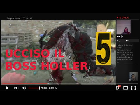 "Dying Light + The Following PS4 ITA WALKTHROUG - LET'S PLAY PT 5 "" UCCISO IL BOSS HOLLER """