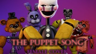 [FNAF SFM] The Puppet Song Female Cover | Cut the Strings