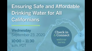 Check In & Connect: Ensuring Safe and Affordable Drinking Water for All Californians