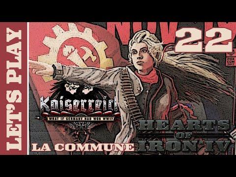 [FR] HOI IV Kaiserreich - La Troisième Internationale (Commune Française) - Épisode 22