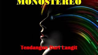 MONOSTEREO - Tendangan Dari Langit(Audio) | The Remix NET