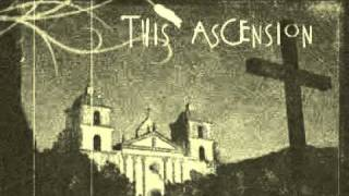 This Ascension -  I'll Met By Moonlight