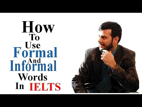 How to use formal and informal words in IELTS || SHAFIN'S || SHAFIN'S Book