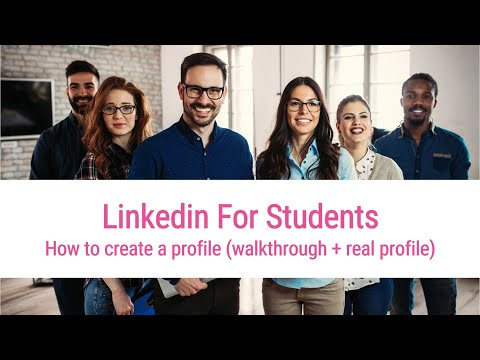 Linkedin For Students: How To Create A Profile (Walkthrough + Real Profile)