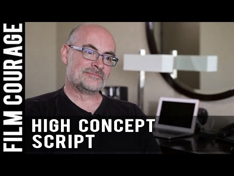 Why First Time Screenwriters Need A High Concept Script by K
